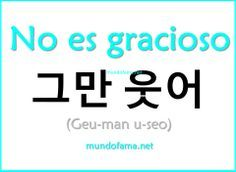Learn Korean | No es gracioso: Isn't funny