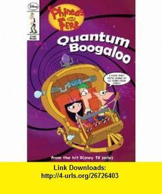 Phineas and Ferb Comic Reader #5 Quantum Boogaloo! (9781423137399) John Green , ISBN-10: 1423137396  , ISBN-13: 978-1423137399 ,  , tutorials , pdf , ebook , torrent , downloads , rapidshare , filesonic , hotfile , megaupload , fileserve