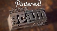 Phishing #scammers finally discover Pinterest - How to spot suspicious links.  Remember - There is no such thing as a free lunch