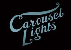 Carousel Lights | Your Name in Bright Lights