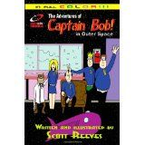 The Adventures Of Captain Bob In Outer Space (Paperback)By Scott Reeves