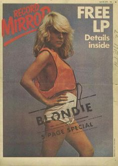Debbie Harry on the Cover of Record Mirror April Blondie Concert, Russ Mayer, Chica Punk, Blondie Debbie Harry, New Wave, Music Magazines, Post Punk, American Singers, Entertainment