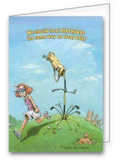 An excellent birthday card for the female golfer! Find it at www.greetings4golfers.com