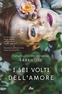 """Opinione """"I Sei Volti Dell'Amore"""" di Sarah Jio (Nord)"""