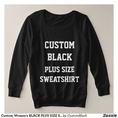 Custom Women's BLACK PLUS SIZE SWEATSHIRT
