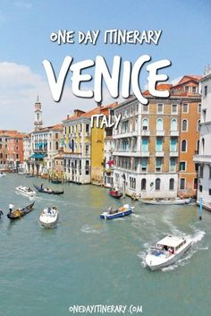 Venice One Day Itinerary - Top things to do in Venice, Italy