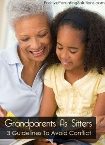 Grandparents As Sitters – 3 Guidelines To Avoid Conflict
