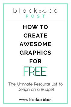 The ultimate resource list to design on a budget. In this post. I am sharing the free tools I use to create all my graphics. Check it out and spend your money on more useful or fun things, like buying some drinks to your friends.
