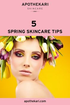 5 Spring Skin Care Tips for 2017 - Apothekari Skincare Skincare Blog, Best Skincare Products, Sun Damaged Skin, Dry Skin Remedies, Cleansing Gel, Moisturizers, Beauty Care