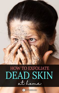 How To Remove Dead Skin Naturally: Exfoliation will keep your skin soft and your pores clean. It will prevent any acne, blackheads, and whiteheads from cropping up too. There are many natural ways to do this in the comforts of your home. Read on to know m Miranda Kerr, Brown Spots On Face, Dark Spots, How To Exfoliate Skin, Clean Pores, Too Faced, Face Skin Care, Dead Skin, Beauty