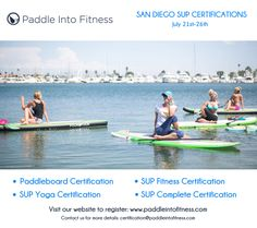 Looking forward to our upcoming SUP, SUP Yoga & SUP Fitness teacher training in San Diego July 21-26! Email certification@paddleintofitness.com for more details! #paddleintofitness #sup #supyoga #supfitness