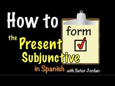 03 How to form the Present Subjunctive in Spanish - YouTube