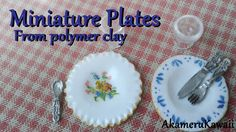 Miniature Plates Tutorial - Polymer clay Dollhouse miniature (+playlist)