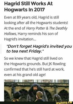Don't giants live longer than humans anyway Hagrid could end up living to 150 like McGonagall