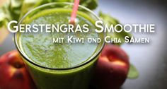 Gerstengras Smoothie mit Kiwi und Chia-Samen