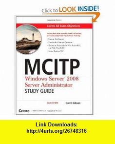 Mcitp windows server 2008 server administrator study guide exam 70-646 pdf