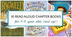 10 chapter books that are perfect to read aloud to children ages 4 to 6 years old. The book list includes a mix of classic and contemporary titles to share.