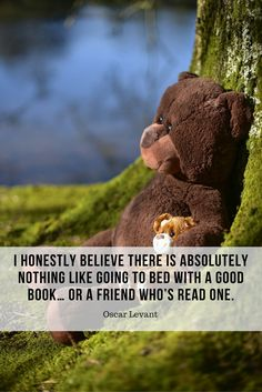 I honestly believe there is absolutely nothing like going to bed with a good book… or a friend who's read one. #quote #sleep