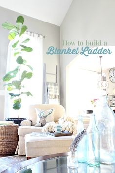How to build a Blanket Ladder, you may need it if you are obsessed with throws like I am.