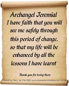 The Archangels oversee and guide Guardian Angels who are with us on earth. The most widely known Archangel Gabriel, Michael, Raphael, and Uriel. Archangel Azrael, Archangel Raguel, Archangel Michael, Archangel Prayers, Meditation, Angel Quotes, I Believe In Angels, Angel Numbers, Angel Cards