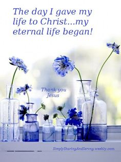 Your life begins...when you are born again! Thank you Jesus for making all things new again. mwordsandthechristianwoman.com