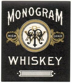 Monogram Whiskey Label