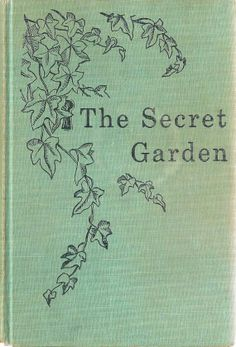 The Secret Garden - one of my favs when i was little