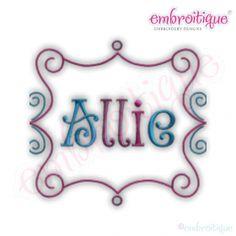 Embroitique Allie Scroll Monogram Font Frame