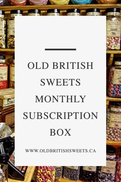 Old British Sweets - a different collection of UK sweets, sent to you every…