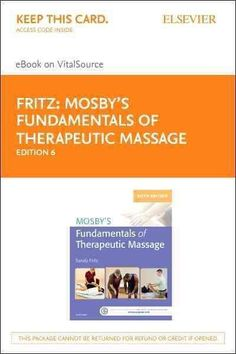 Mosby's Fundamentals of Therapeutic Massage - Pageburst E-book on Vitalsource Retail Access Card