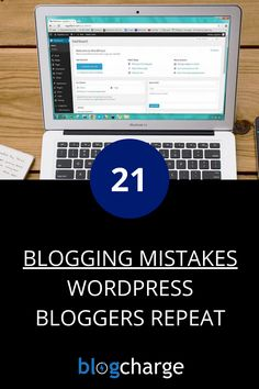 Started a new blog or about to start one? Make sure you don't repeat these 21 most common blogging mistakes. I have also shared tips to avoid the mistakes and how to take your blogging career to a new height. #blogging #bloggingtips #bloggerlife #bloggingmistakes