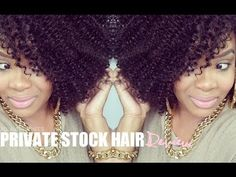 NATURAL HAIR   PRIVATE STOCK HAIR TUTORIAL X REVIEW - YouTube