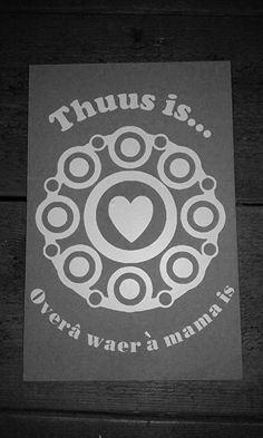 Thuus is mama 30x40 cm
