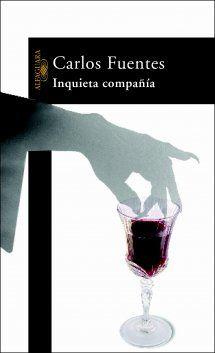 Inquieta compañía, de Carlos Fuentes