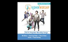 Here's a preview of Volume 4: Popular Worship Songs featuring: We Believe Good Good Father There Is Power Forever Praise the King KidminWorship.com