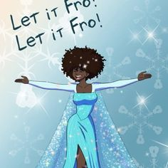 Let it Fro! @Fatou Camara Thiam Let it Fro ! ;)