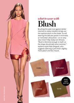 What to wear with blush.