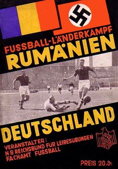 Germany 7 Romania 0 in Aug 1942 in Bytom, Poland. The programme cover Football Ticket, Retro Football, Football Program, Vintage Football, Football Match, Ww2 Propaganda Posters, International Football, Just A Game, World War Two