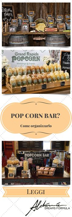 Come organizzare un pop corn bar - How to organize a popcorn bar Donut Bar, Candy Table, Candy Buffet, Food Buffet, Buffet Ideas, Dessert Bars, Dessert Table, Catering, Bar A Bonbon