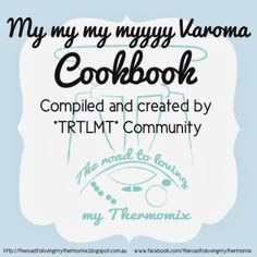 The road to loving my Thermomix: My My My Myyyy Varoma Cookbook Recipe Sites, Recipe Link, Some Recipe, Bellini Recipe, Snack Recipes, Cooking Recipes, Thermomix Desserts, Recipe Boards, Meals For One