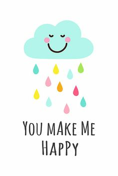 You make me happy. Cute little cloud with colorful raindrops. Nursery wall art for children.