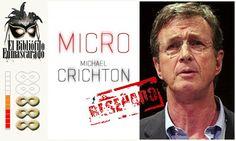 Micro, de Michael Crichton.