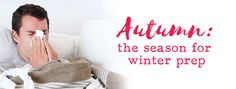 The season for winter prep - Health 2000 Sports Nutrition, Natural Health, Prepping, Knowledge, Personal Care, Skin Care, Seasons, Winter, Blog