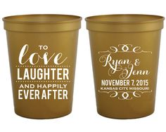 Love Laughter Happily Ever After Cup Personalized Plastic Cups Party Cups Wedding Cups Custom Plastic Cups Monogrammed Cups 1071 by SipHipHooray