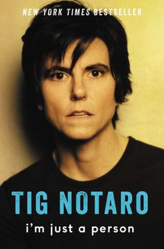 bookchickdi: I'm Just A Person by Tig Notaro