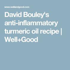 David Bouley's anti-inflammatory turmeric oil recipe   Well+Good