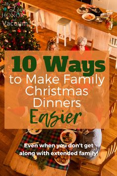 How to make Christmas dinners easier with extended family--even if you don't always agree with family or approve of family. Let's get along with difficult in-laws this Christmas!