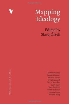 Mapping Ideology (Mappings Series) by Slavoj Zizek. $17.12. Edition - 1. Publication: November 13, 2012. Author: Slavoj Zizek. Publisher: Verso; 1 edition (November 13, 2012)