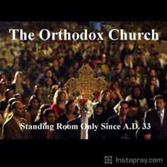 You may wonder why most Orthodox Christians stand in their services... http://orthodoxinfo.com/praxis/whystand.aspx || Prayer from the #instapray app. Download the free prayer app on instapray.com and #Pray with the whole world.