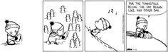 Calvin and Hobbes, SNOW - For the townsfolk below, the day began like any other day.